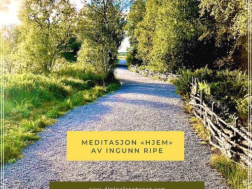 """Meditasjon """"Hjem"""""""