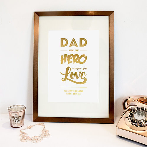 Son's First Hero, Daughter's First Love