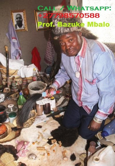"Prof. BAZUKE MBALO '+27798570588'. Is unique Traditional herbalist healer, Lost Love Spell Caster, Sangoma like no other; His regarded by many as the Greatest healer of this generation;   Am the only best powerful traditional spiritual herbalist healer, Lost Love Spells, Powerful Sangoma, LOTTO Winning Spells, Marriage Spells Caster, AZUUA Magic Ring for wealth, AZUUA Magic Wallet for money, Get Money into your Account Spells, Penis Enlargement Medicine, Back pains Medicine, Hips and Bums Enlargement, Breasts Enlargement, Short boys for money, Black Magic Spells, Voodoo Spells, Binding Spells and many more.   I use the miracle black magic spells and strong herbal medicine to heal and cure all people's complications in life. I inherited this job from my ancestors of my family. For so long my family has been famous as the best traditional spiritual healer family.  ""I can read your fate and destiny accurately by using the ancient methods of checking through water, mirror, your hands and many other enabling me to tell you all your problems, AM the current leader and Foreteller of the grand ancestral shrine of BANTU which has been in existence since the beginning of the world as a source of the most powerful unseen forcers, I have solved many mysterious problems by using the invisible powers.  Am regarded by many as the greatest powerful spiritual healer on the planet today""  # Bring back lost lover in (3days). # Strong love spells/Marriage spells # Do you want divorce or stop it? # Make him/her love yours alone. # Business and money boosting and customer attraction # Stop court cases(same day) # Do you have pregnancy complications? # Get a partner of your choice (3days). # Job and job promotion # Remove bad luck # Remove tokoloshe, cleansing of homes premises. # pass all assignments: Work interviews, school exams, soccer interviews  # win all chance games (lotto, casino, soccer bet, etc) # ultimate magic powers for Leadership, preachers(fellowships), sangomas DETAILED INFORMATION: CALL/WHATSAPP Prof. BAZUKE MBALO ' +27798570588 ' Email me: prof.mbalobazuka@gmail.com Visit my website: https://www.best-traditional-herbalist-healer.com/  NOTE: ""I HELP AND DO DELIVERIES TO PEOPLE ACROSS THE WHOLE WORLD""."