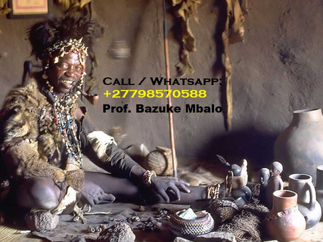 ''+27798570588''  BEST TRADITIONAL HEALER, LOST LOVE SPELLS CASTER, SANGOMA, PSYCHIC in Pretoria, Ju