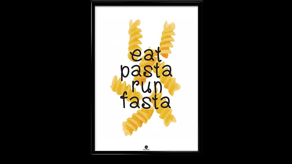 Eat pasta run fasta - plakat