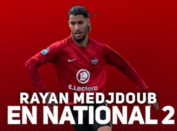 N2. Rayan Medjdoub rejoint la N2