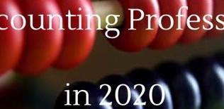 แนวโน้มที่จะเกิดขึ้นในปี2020 ที่จะมีผลกระทบต่อวิชาชีพบัญชี