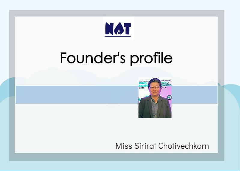 Miss Sirirat Chotivechkarn MD of NAT