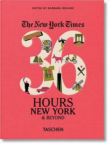 NYT. 36 Hours. New York and Beyond