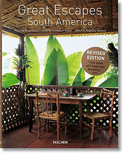 Great Escapes South America: Updated Edition