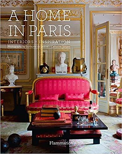 Home in Paris: Interiors, Inspiration