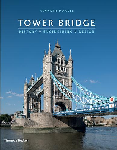 Tower Bridge: History � Engineering � Design