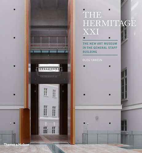 Hermitage XXI: The New Art Museum in the General Staff Building, The