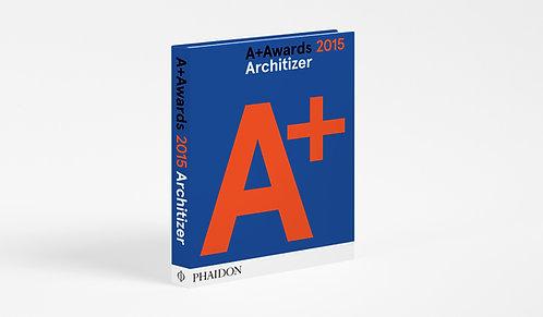 Architizer: A+ Awards 2015