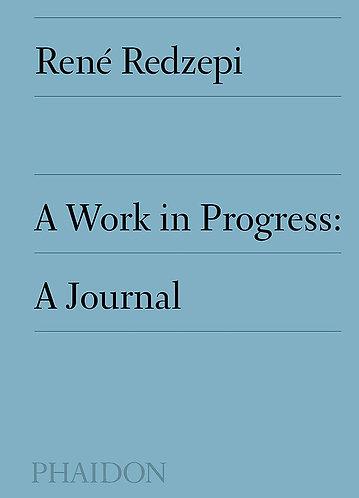 Work in Progress: A Journal, A