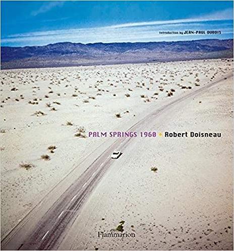 Robert Doisneau: Palm Springs 1960