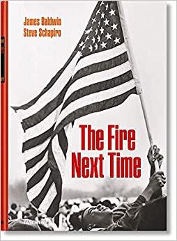 James Baldwin: the Fire Next Time