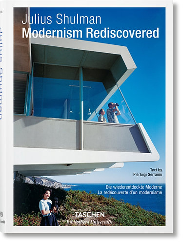 Julius Shulman: Modernism Rediscovered (Multilingual Edition)