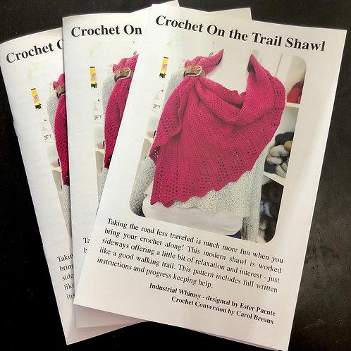 Booklet- Crochet On the Trail Shawl Crochet Pattern