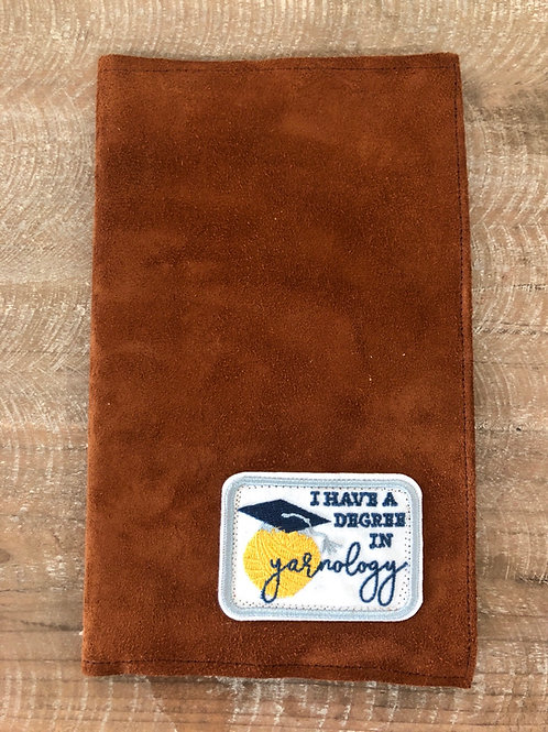 Degree in Yarnology Leather Notebook Cover 5x8