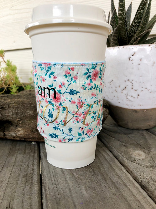 I am Loved Spring Floral Coffee Cozy Reversible