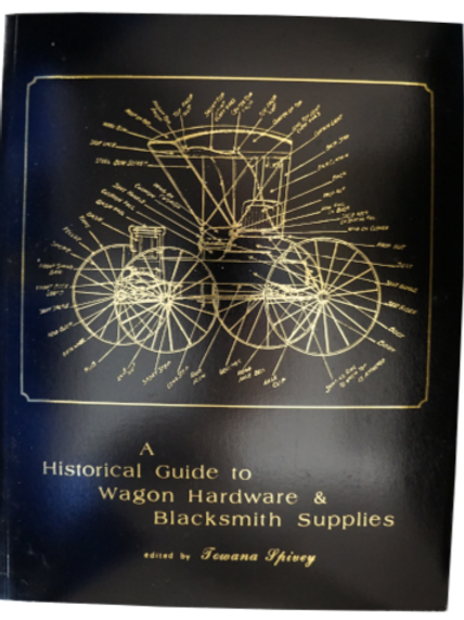 A Historical Guide to Wagon Hardware & Blacksmith Supplies