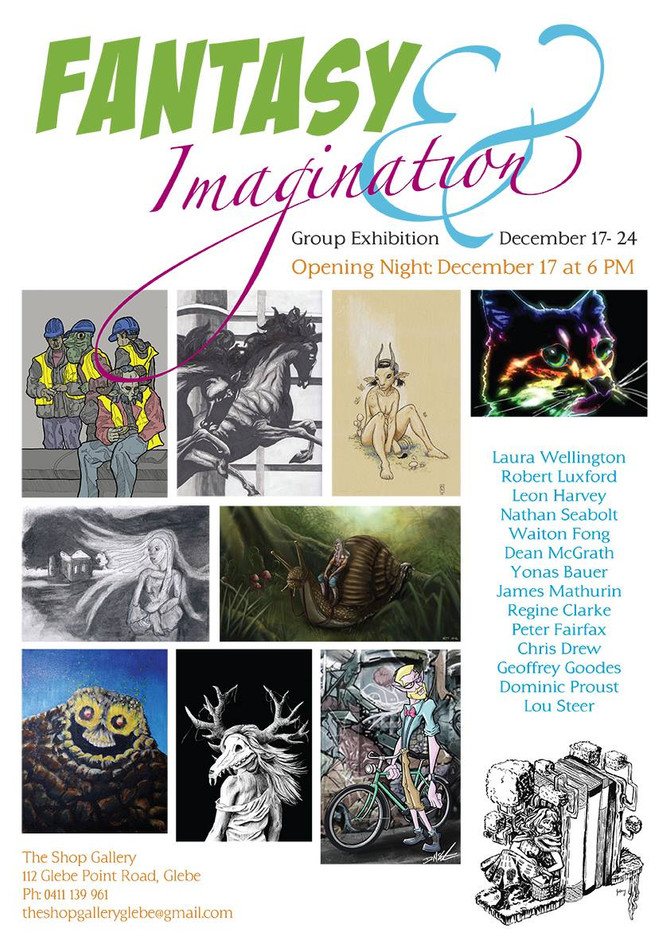 Fantasy and Imagination  - December 17-24 at The Shop Gallery