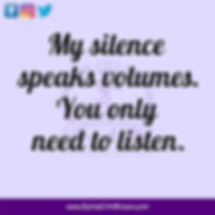 Silence speaks volumes.jpg