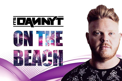 DannyT On The Beach 2019 | Atlantis Kavos | Entry Ticket | Aug 18th Sun