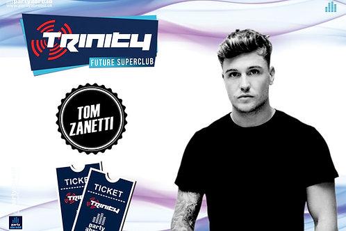 Tom Zanetti | Trinity 2019 | Future Superclub Kavos | Wed 17th July | E-Ticket