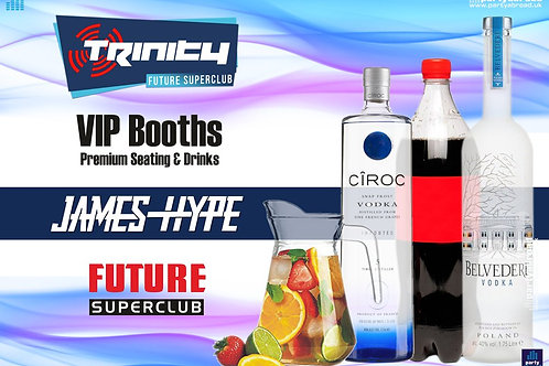 VIP Booth | James Hype | Trinity 2019 | Future | Kavos | July 3rd Wed