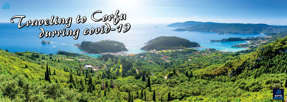 Traveling To Corfu 2021 - Must know when