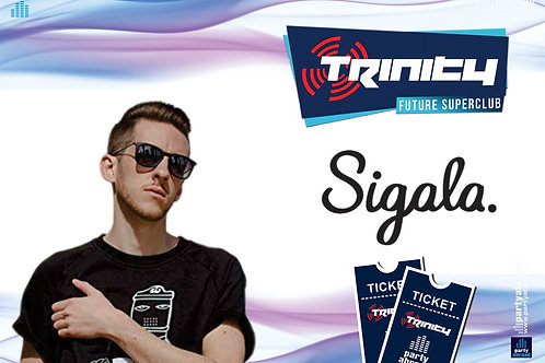 Sigala | Trinity 2019 | Future Superclub Kavos | Wed 10th July | E-Ticket