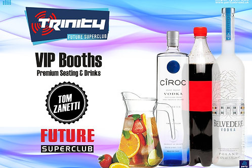 VIP Booth | Tom Zanetti | Trinity 2019 | Future | Kavos | July 17th Wed