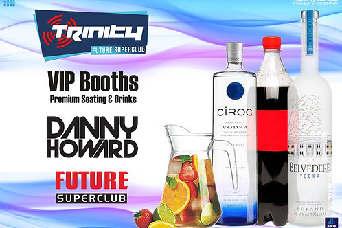 VIP Booth | Danny Howard | Trinity 2019 | Future | Kavos | July 31st Wed