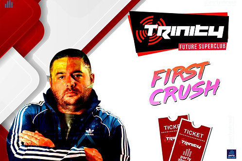 First Crush | Trinity 2020 | Future Superclub Kavos | Wed 3rd June | E-ticket