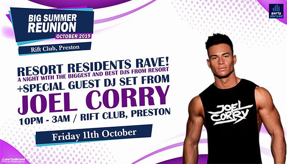 Big Summer Reunion October 2019 In Preston United Kingdom With Joel Corry At Rift Club