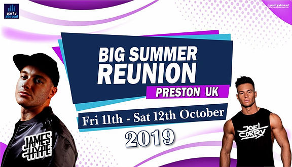 Big Summer Reunion October 2019 In Preston United Kingdom With James Hype And Joel Corry