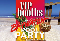 VIP Booths Baywatch Pool Party Kavos Corfu | VIP Services At Quayside Village Kavos | VIP Seating At Events In Kavos Corfu
