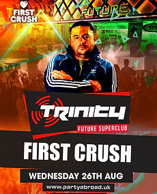 First Crush Trinity Event Kavos August 26th 2020