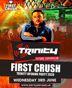 First Crush Trinity Event Kavos June 3rd 2020