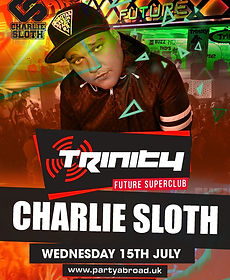 Charlie Sloth Trinity Event Kavos July 15th 2020