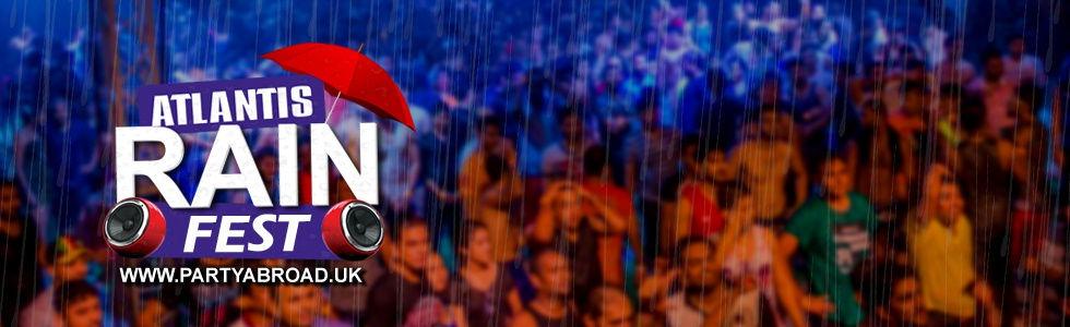 Kavos Rain Festival | Atlantis Beach Venue | Clubbing In Kavos | Outdoor Events In Kavos Corfu