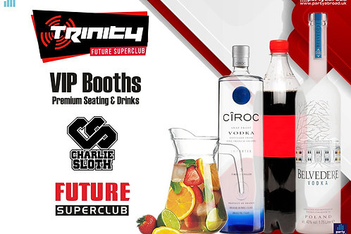 VIP Booth | Charlie Sloth | Trinity 2020 | Future | Kavos | June 24th Wed