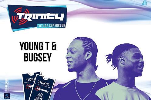 YoungT&Bugsey | Trinity 2019 | Future Superclub Kavos | Wed 21st Aug | E-Ticket