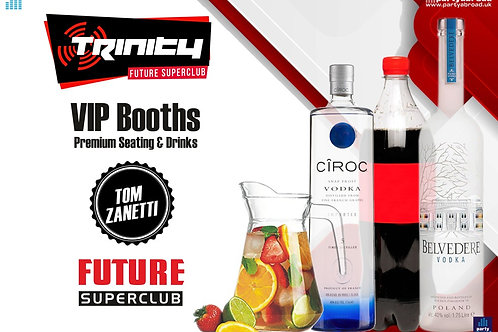 VIP Booth | Tom Zanetti | Trinity 2020 | Future | Kavos | July 29th Wed