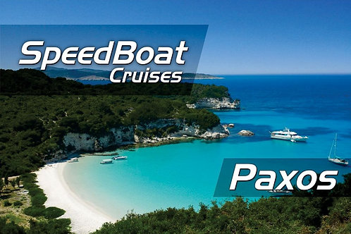 Speedboat Cruises | Paxos Antipaxos | Kavos | E-Ticket | July 2021