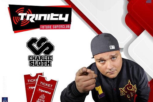 Charlie Sloth | Trinity 2020 | Future Superclub Kavos | Wed 24th June | E-ticket