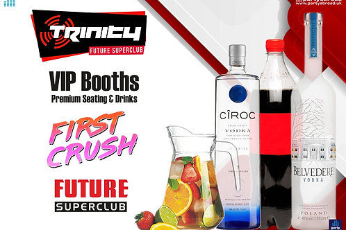 VIP Booth | First Crush | Trinity 2020 | Future | Kavos | June 3rd Wed