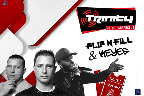 Flip N Fill | Keyes | Trinity 2020 | Future Superclub | Wed 17th June | E-ticket