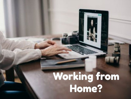 Working from Home?