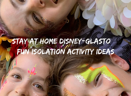 FUN ISOLATION ACTIVITY IDEAS - STAY AT HOME DISNEY-GLASTO