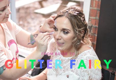 FROM BRIDE TO GLITTER FAIRY