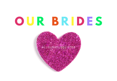 OUR FAB BRIDES | LUXURIOUS GLITTER